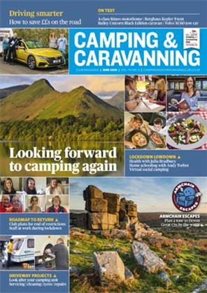 Camping and Caravanning club magazine - June 2020