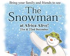 The Snowman™ at Africa Alive!