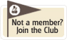 Not a Member? Join The Club